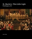 St. Martin's: This Little Light Washington, DC - Religion & Spirituality photo book