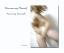 Discovering Oneself.... Knowing Oneself - Fine Art Photography photo book