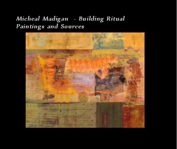 View Building Ritual by Micheal Madigan