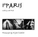 I'PARIS walking with Mati - Arts & Photography photo book