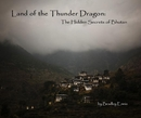 Land of the Thunder Dragon: The Hidden Secrets of Bhutan, as listed under Arts & Photography