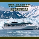 our Alaskan adventure, as listed under Travel