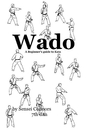 Wado, A beginners guide to kata, as listed under Sports & Adventure