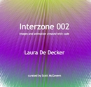 Interzone 002 by Laura De Decker, as listed under Arts & Photography