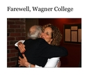 Farewell, Wagner College, as listed under Education