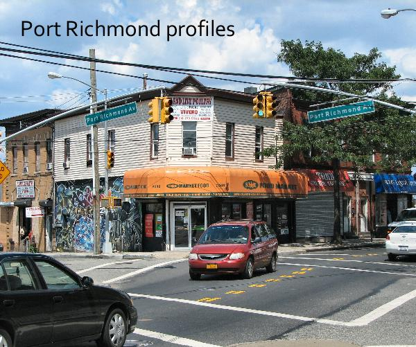 Ver Port Richmond profiles por Wagner College & Staten Island Advance