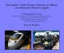 Encounters with Trains, Stations & Places in Central & Western Japan, as listed under Travel