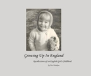 Growing Up In England - Biographies & Memoirs photo book