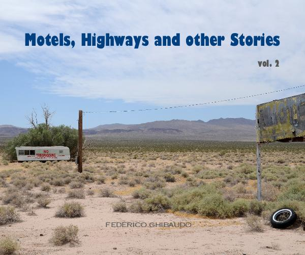 Ver Motels, Highways and other Stories por FEDERICO GHIBAUDO
