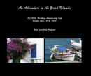 An Adventure in the Greek Islands - Travel photo book