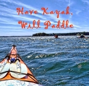 Have Kayak, Will Paddle - Sports & Adventure photo book