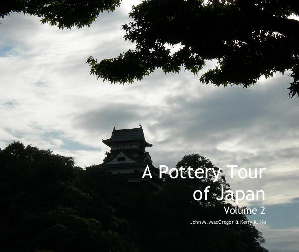 View A Pottery Tour of Japan v. 2 by John M. MacGregor & Kerry K. Ko