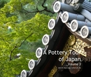 A Pottery Tour of Japan v.3 - Travel photo book