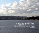 Castles and Kilns - Volume 1 - Travel photo book