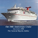 Our 30th Anniversary Cruise  Oct. 6-12, 1996, as listed under Travel