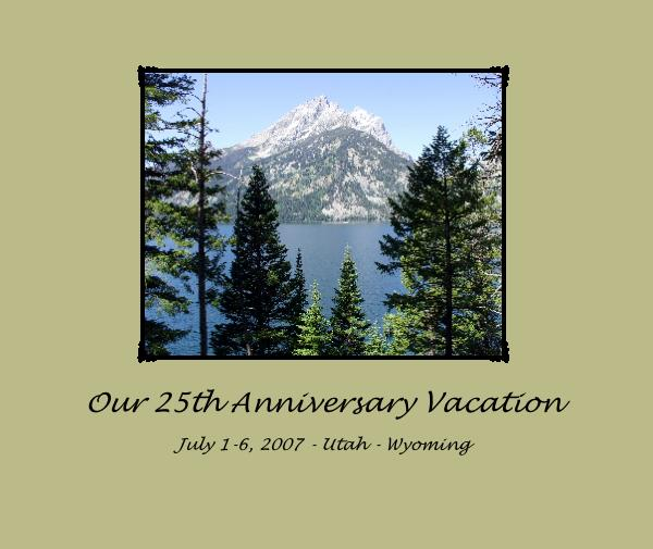 View Our 25th Anniversary Vacation by gsthoreson