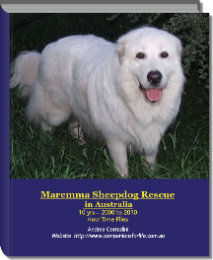 Click to preview Maremma Sheepdog Rescue  in Australia 10 yrs -  2000 to 2010   How Time Flies photo book
