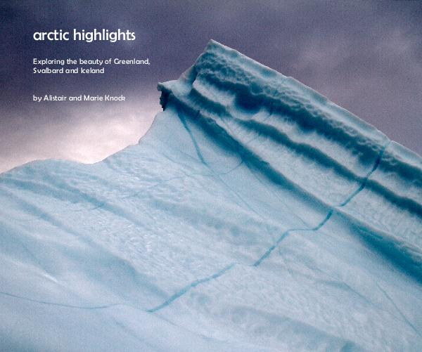 View Arctic Highlights by Alistair and Marie Knock