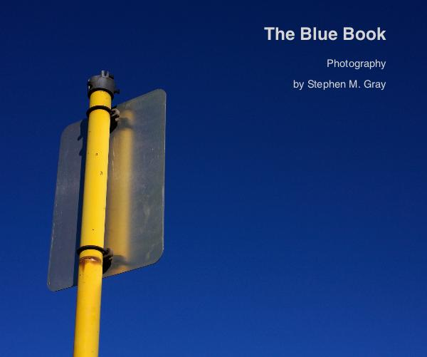 View The Blue Book by Stephen M. Gray