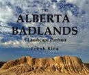 THE ALBERTA BADLANDS, as listed under Fine Art Photography