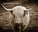 Scotland Never Dies - Arts & Photography photo book