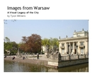Images from Warsaw, as listed under Arts & Photography