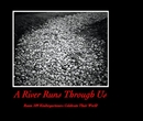A River Runs Through Us - libro de fotografías