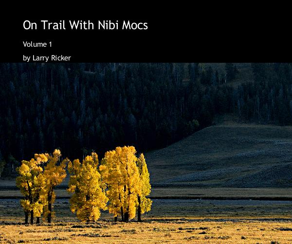 Click to preview On Trail With Nibi Mocs photo book