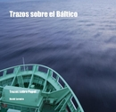 Trazos sobre el Baltico - Travel photo book