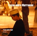 Trazos sobre Marruecos - Travel photo book