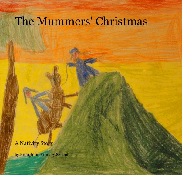 Ver The Mummers' Christmas por Broughton Primary School
