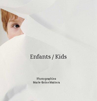 View Enfants / Kids by Marie-Reine Mattera