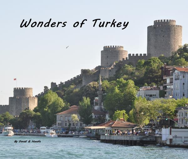 View Wonders of Turkey by David & Hanife