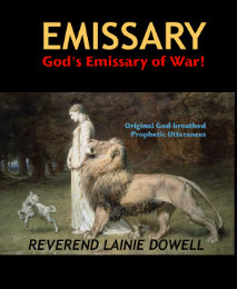 View EMISSARY by REVEREND LAINIE DOWELL