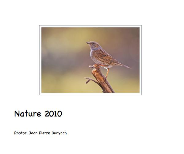 View Nature 2010 by Photos: Jean Pierre Dunyach