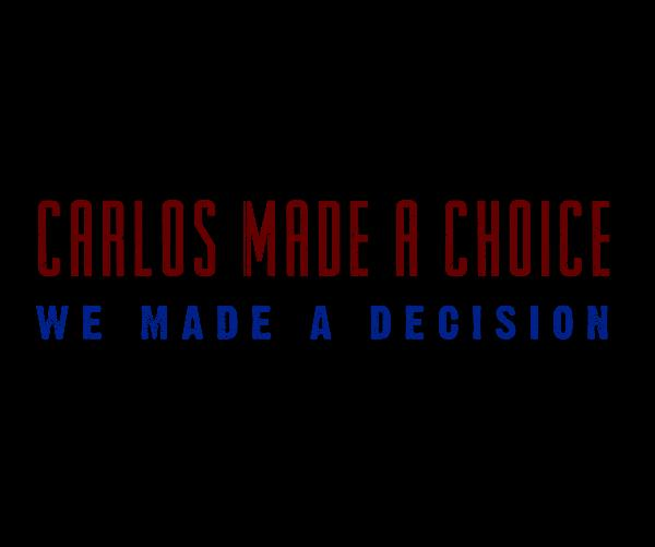 View Carlos Made A Choice by Connor Roberts