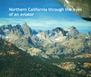 Northern California through the eyes of an aviator