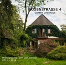 ROSENSTRASSE 4 Garten und Haus - Arts & Photography photo book