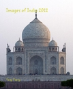Images of India 2011, as listed under Travel