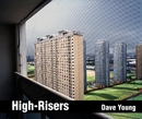 High-Risers Dave Young - Arts & Photography photo book