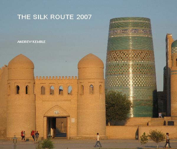 Click to preview THE SILK ROUTE 2007 photo book