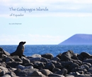 The Galápagos Islands of Equador - photo book