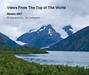 Views From The Top of The World - Travel photo book