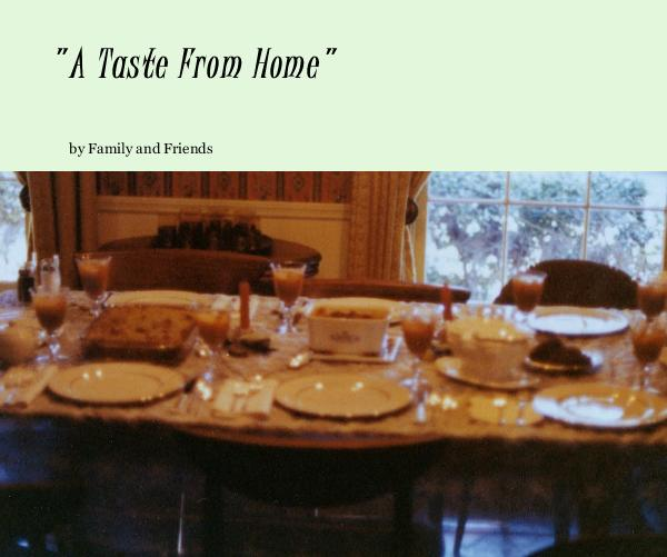 "Ver ""A Taste From Home"" por Family and Friends"