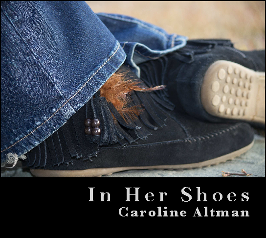 View In Her Shoes by Caroline Altman