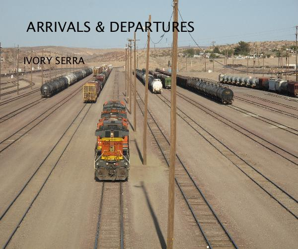 View ARRIVALS & DEPARTURES by IVORY SERRA