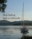 Med Sailing East with Quixote - Travel photo book