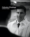 Weddings Orthodox Weddings by Michael Temchine