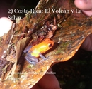 2) Costa Rica: El Volcán y La Selva, as listed under Biographies & Memoirs