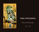 Ann Strassman Selected Paintings 1995-2010, as listed under Arts & Photography